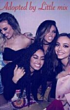 Adopted by little mix (Under Construction) by _Leighade_