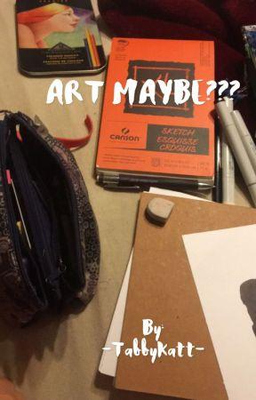 Art Maybe??? by celestialdelight