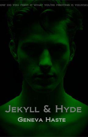 Jekyll & Hyde by genevahaste