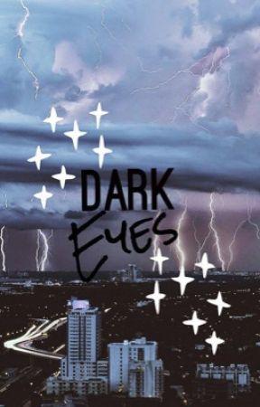 Dark Eyes // A.M. by MahoneBucksCoffe