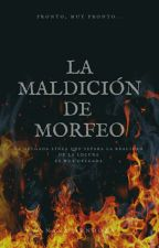 La Maldición de Morfeo  by NaslheyMendoza