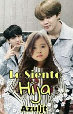 Lo Siento Hija (YoonMin) by azuljt