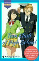 Teen Clash Of High School [Slow Update] by OtomeYun