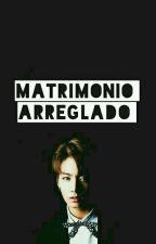 Matrimonio Arreglado  by Jijatsu_no_ai