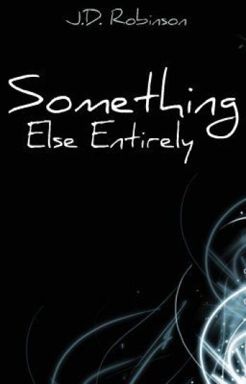 Something Else Entirely