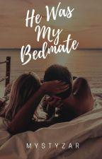 He Was My Bedmate by mystyzar