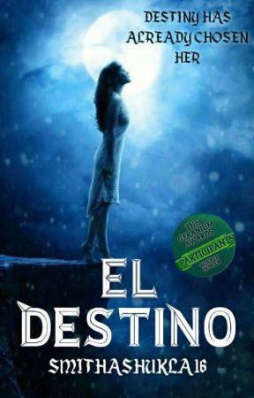 El Destino by SmitaShukla16