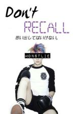 Don't Recall (Sehun Ff) by monstlie