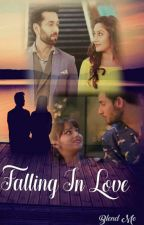 Shivika:Falling In Love(On Hold)  by BlissLv