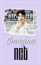Imaginas NCT by -Minhyxk