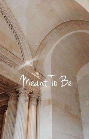 Meant To Be  [J.B.] (#Wattys2017) by Oly_Adams