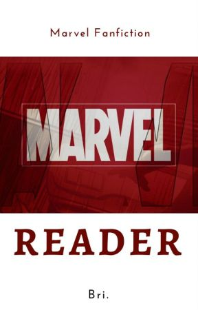 Marvel Reader One-Shots by BriiOfficial