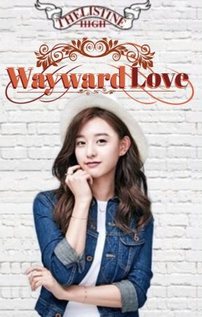 Wayward Love [On-going] by _gette_