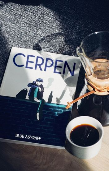 CERPEN - Blue Asyraff Safar Ad-Din - Wattpad