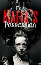 The Mafia's Possession by Aravisivara