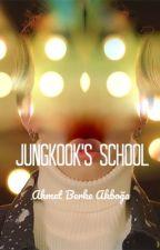 Jungkook's School by JimKook1211