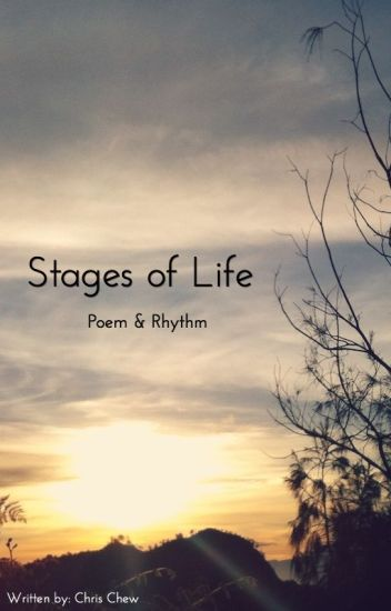 poem on different stages of life