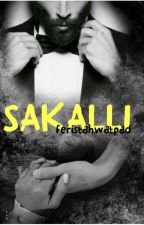 SAKALLI  by feristahwatpad
