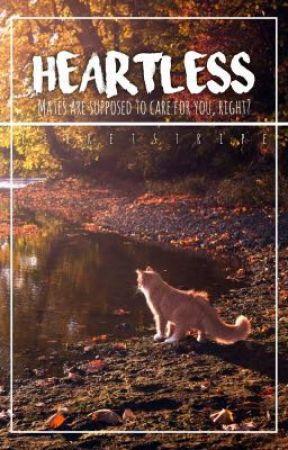Heartless (Warriors Short Story) by Ferretstripe