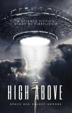 High Above by firefliesip