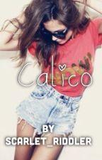 Calico by scarlet_riddler