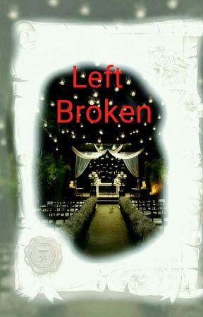 Left Broken by kris_unlimited