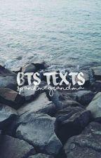 BTS Texts by SpankMeGrandma
