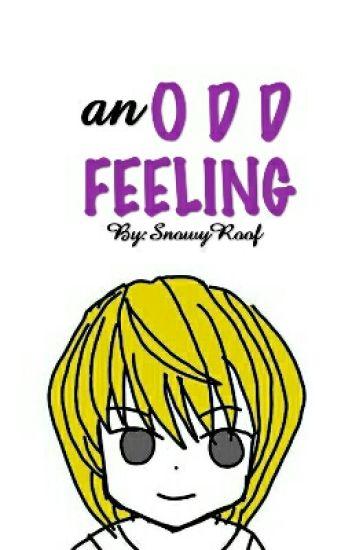 An Odd Feeling (Kurapika X Reader)
