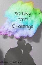 30 Day OTP Challenge - Multiship by JustMakingThisForVic