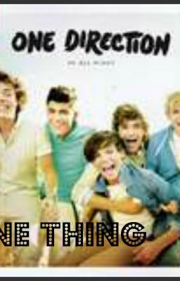 one thing(1 direction fan fic)