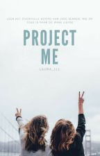 Project Me by Laura_lll