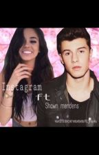 Instagram ft Shawn mendes  by edisonaaatjee