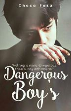 Dangerous Boy's by chacafaza