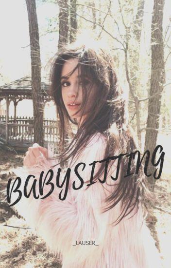 Babysitting - Camren