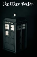 The Other Doctor (10th Doctor) by Mrs_Malfoy-Potter