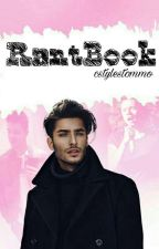 RantBook  by CStylesTommo