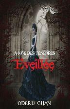 Ange des Ténèbres - T1 Éveillée (TERMINE) by OderuChan1