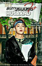 My Bestfriend Is My Husband || Taehyung by bubbleswag_