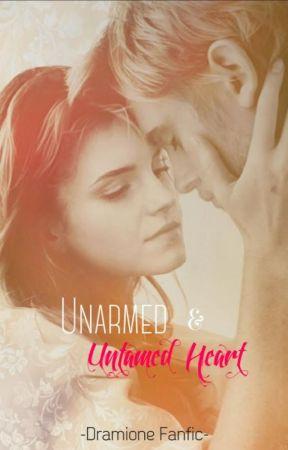Unarmed & Untamed Heart {Dramione} by MockingjayGirl100