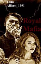 Royal Mafia  by Allison_1991