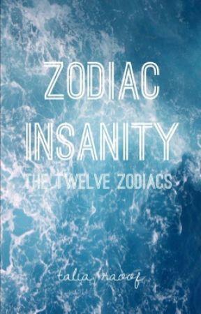 Zodiac Insanity by Talia_Raoof
