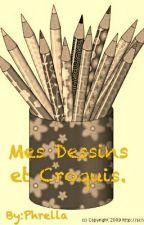 Mes Dessins Et Croquis by Phrella