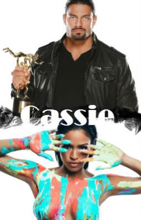 Cassie •Roman Reigns• by ShrazyMe