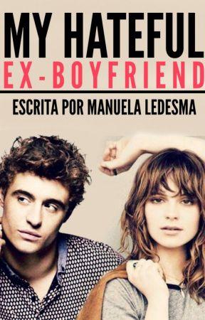 My Hateful Ex-boyfriend by Manuela_Ledesma