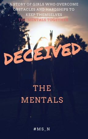 DECEIVED by mentalsisters