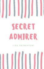 SECRET ADMIRER by LisaTriwahyuni_