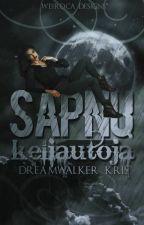 Dream Walker / Sapnų keliautoja (BAIGTA) by DreamWalker_Kris