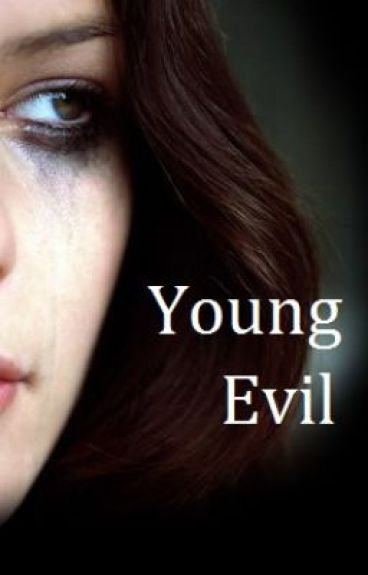Young Evil