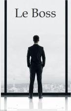 Le Boss - Tome 1 - La rencontre (Terminé) by SMAnjar