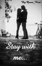 Stay with me... by kontrowersyjnaaa